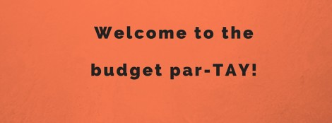 Welcome to the budget party